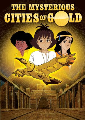 The Mysterious Cities Of Gold: Season 1