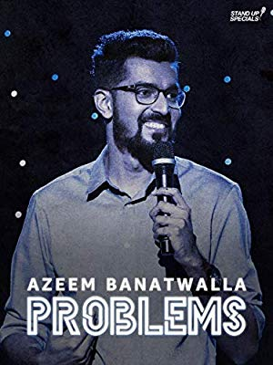Azeem Banatwalla: Problems