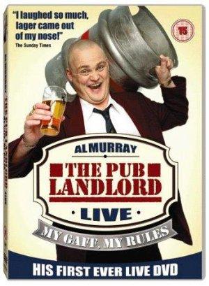 Al Murray: The Pub Landlord Live - My Gaff, My Rules