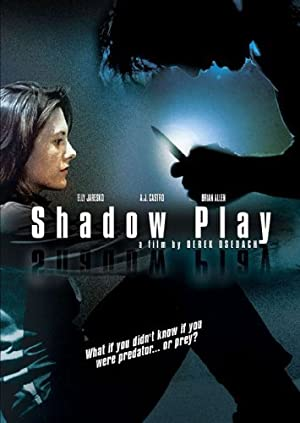 Shadowplay 2007