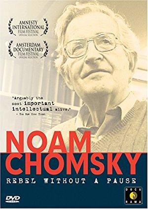 Noam Chomsky: Rebel Without A Pause