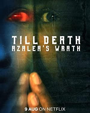 Till Death: Azalea's Wrath