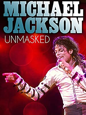 Michael Jackson Unmasked