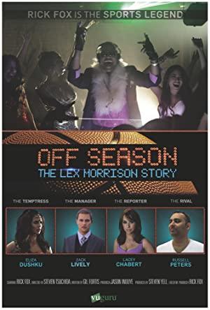 Off Season: Lex Morrison Story