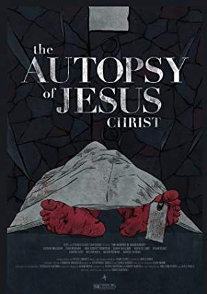 The Autopsy Of Jesus Christ