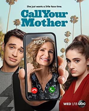 Call Your Mother: Season 1