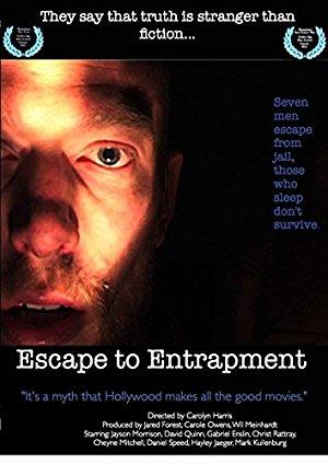 Escape To Entrapment