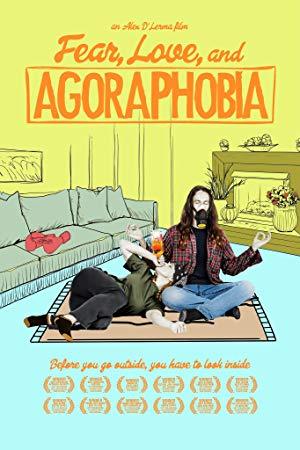 Fear, Love, And Agoraphobia