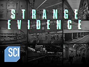 Strange Evidence: Season 3