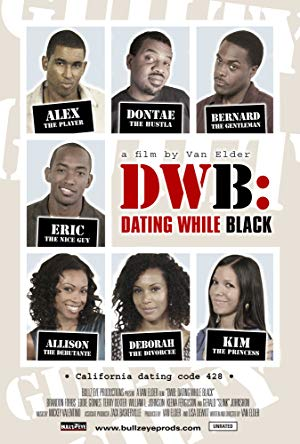 Dwb: Dating While Black