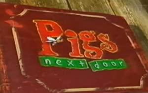Pigs Next Door