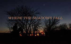 Where The Shadows Fall