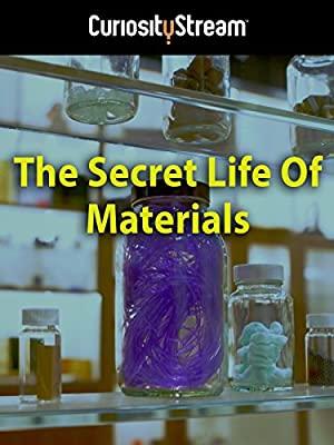 The Secret Life Of Materials