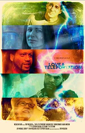 Love & Teleportation 2013