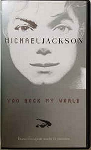 Michael Jackson: You Rock My World