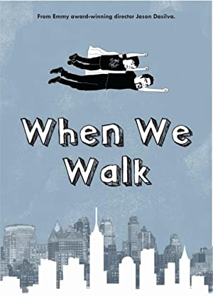 When We Walk