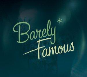 Barely Famous: Season 2