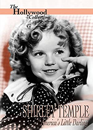 Shirley Temple: America's Little Darling