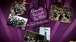 Dancing Through The Blitz: Blackpool's Big Band Story