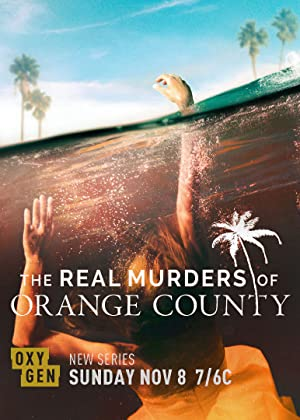 The Real Murders Of Orange County: Season 1
