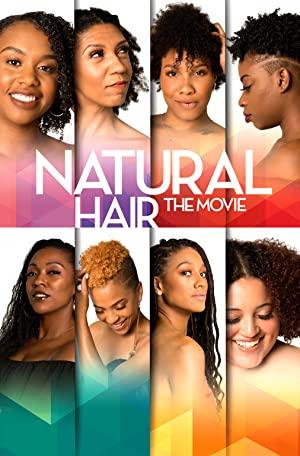 Natural Hair The Movie