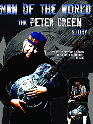 Peter Green: 'man Of The World'