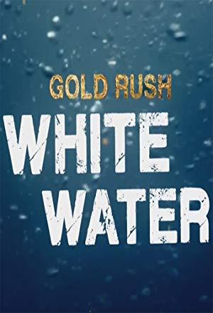 Gold Rush: White Water: Season 3
