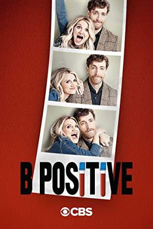 B Positive: Season 2
