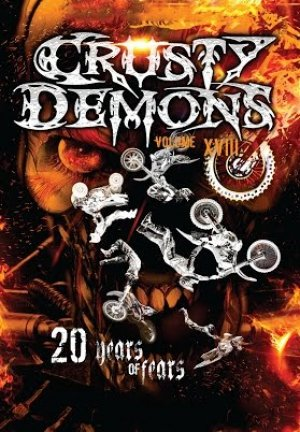 Crusty Demons 18: Twenty Years Of Fear