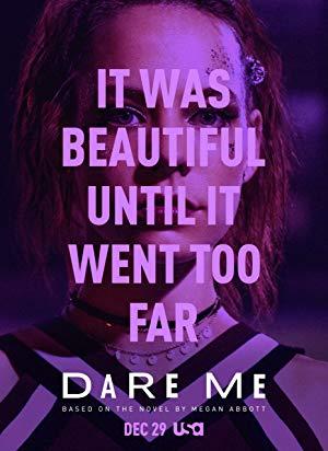 Dare Me: Season 1
