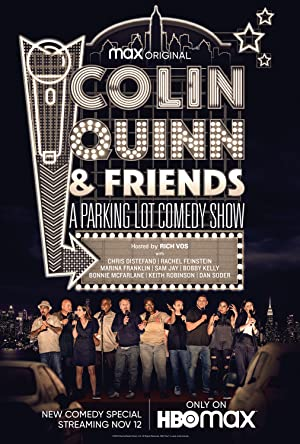 Colin Quinn & Friends: A Parking Lot Comedy Show