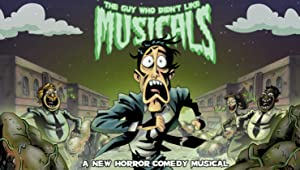 The Guy Who Didn't Like Musicals