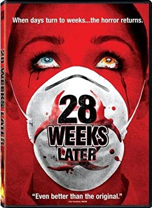 28 Weeks Later: The Infected