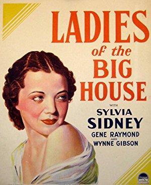 Ladies Of The Big House