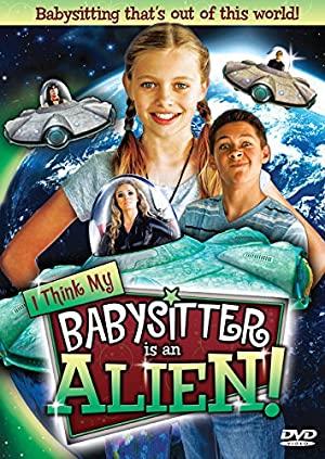 I Think My Babysitter's An Alien