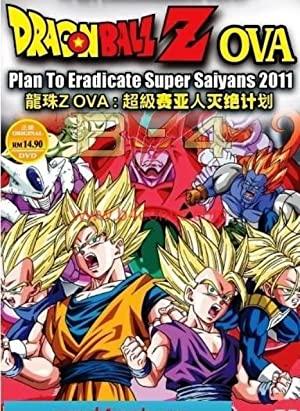 Dragon Ball Z: Plan To Eradicate Super Saiyans