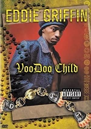 Eddie Griffin: Voodoo Child