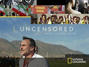 Uncensored With Michael Ware: Season 1