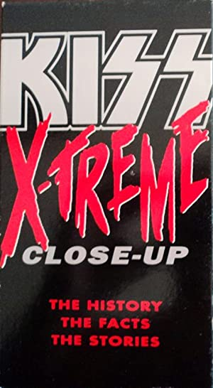 Kiss: X-treme Close-up