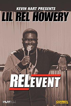 Kevin Hart Presents Lil' Rel: Relevent