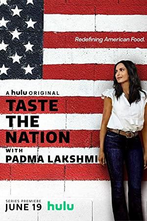 Taste The Nation With Padma Lakshmi: Season 1