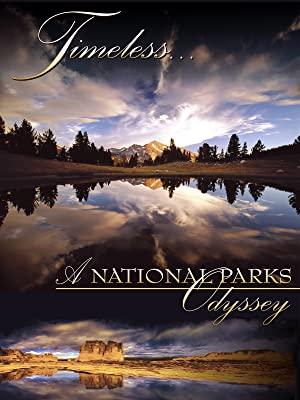 Timeless: A National Parks Odyssey