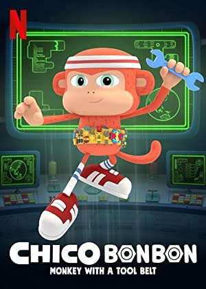 Chico Bon Bon: Monkey With A Tool Belt: Season 1