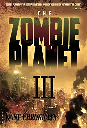 Zombie Planet 3: Kane Chronicles