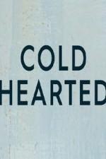 Cold Hearted: Season 1