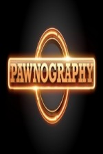 Pawnography: Season 1