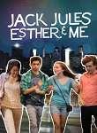 Jack, Jules, Esther & Me