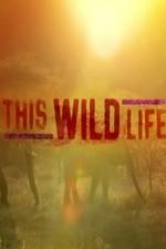 This Wild Life: Season 1