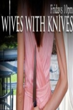 Wives With Knives: Season 2
