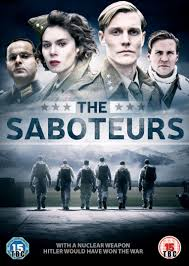 The Saboteurs (2015): Season 1